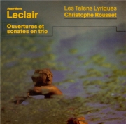 LECLAIR - Rousset - Trois ouvertures et trois sonates en trio op.13