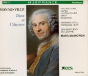 MONDONVILLE - Minkowski - Titon et l'Aurore