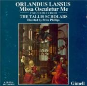LASSUS - Tallis Scholars - Missa 'Osculetur me'