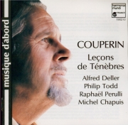 COUPERIN - Deller - Trois leçons de ténèbres pour le mercredi saint