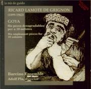 LAMOTE DE GRIGN - Barcino Ensembl - Goya, 6 pièces désagréables po