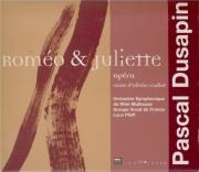 DUSAPIN - Pfaff - Roméo et Juliette