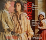 GRETRY - Opdebeeck - La jeunesse de Pierre le Grand