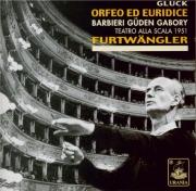 GLUCK - Furtwängler - Orfeo ed Euridice (version italienne) Live Scala di Milano 7 - 4 - 1951