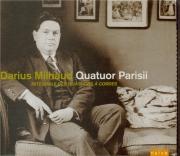 MILHAUD - Quatuor Parisii - Quatuors à cordes (Intégrale)