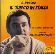 ROSSINI - Pinzauti - Il turco in Italia (Le turc en Italie)