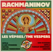 RACHMANINOV - Tchernushenko - Les vêpres, pour chœur a cappella op.37