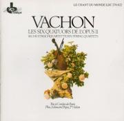 VACHON - Trio à cordes d - Six quatuors à cordes op.11