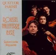 ROUSSEL - Quatuor Parisii - Quatuor à cordes op.45
