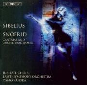 SIBELIUS - Vänskä - Snöfrid, improvisation pour récitant, chœur mixte et