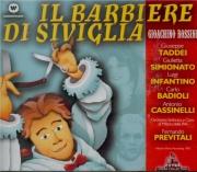 ROSSINI - Previtali - Il barbiere di Siviglia (Le barbier de Séville)