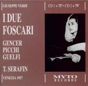 VERDI - Serafin - I due Foscari, opéra en trois actes live 31 - 12 - 1957 Venezia