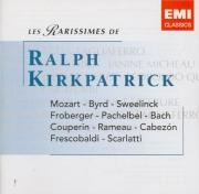 Les rarissimes de Ralph Kirkpatrick
