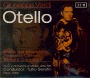 VERDI - Serafin - Otello, opéra en quatre actes (live RAI Milano 1958) live RAI Milano 1958