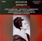 DONIZETTI - Gavazzeni - Anna Bolena (Live Milano, 11 - 07 - 1958) Live Milano, 11 - 07 - 1958
