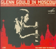 Glenn Gould in Moscow - Glenn Gould's Meeting with the Students of the Moscow Conservatory