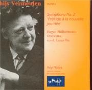 VERMEULEN - Vis - Symphonie n°2 'Prélude à la nouvelle journée'