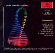 CDCM Computer Music Series vol.9 Compositions by Larry Austin, Robert Keefe, Cindy Mc Tee...
